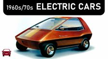Before Tesla... 1960s/70s Electric Cars (EVs Part 1) by Main bigcar channel